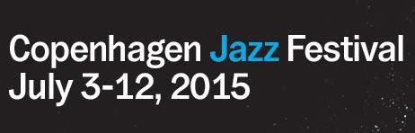 Copenhagen Jazz Festival 2015